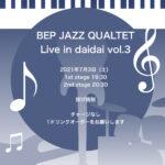 Bep Jazz Quartet〜live in daidai〜vol.3